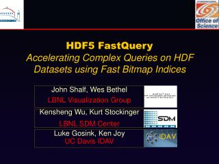 HDF5 FastQuery Accelerating Complex Queries on HDF Datasets using Fast Bitmap Indices