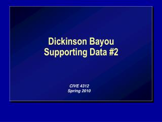 Dickinson Bayou Supporting Data #2