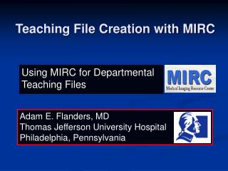 Teaching File Creation with MIRC