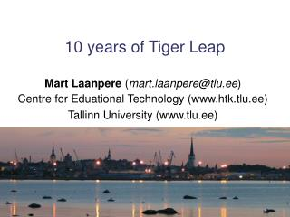 10 years of Tiger Leap