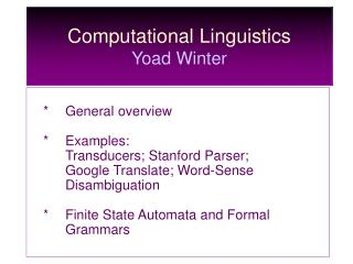 Computational Linguistics  Yoad Winter