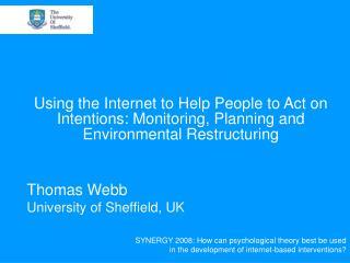 Thomas Webb University of Sheffield, UK