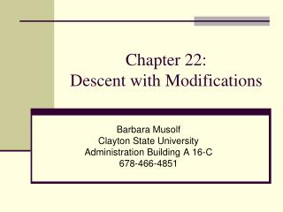 Chapter 22:  Descent with Modifications
