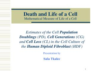 Death and Life of a Cell Mathematic al Measure of Life of a Cell