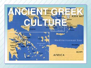 ANCIENT GREEK CULTURE