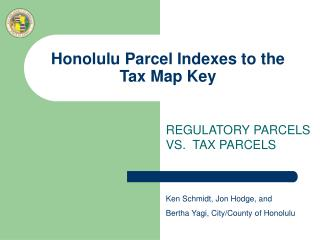 Honolulu Parcel Indexes to the Tax Map Key