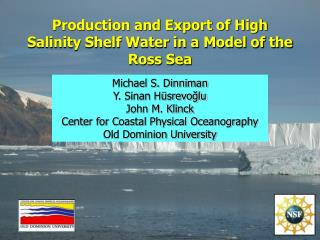 Production and Export of High Salinity Shelf Water in a Model of the Ross Sea
