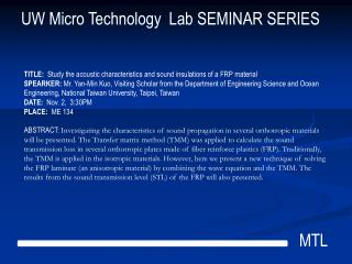 UW Micro Technology  Lab SEMINAR SERIES