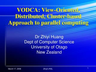 VODCA: View-Oriented, Distributed, Cluster-based Approach to parallel computing