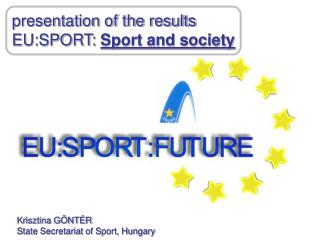 presentation of the results EU:SPORT:  Sport and society