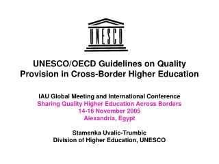 UNESCO/OECD Guidelines on Quality Provision in Cross-Border Higher Education