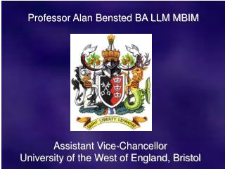 Professor Alan Bensted BA LLM MBIM