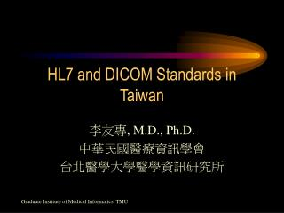 HL7 and DICOM Standards in Taiwan