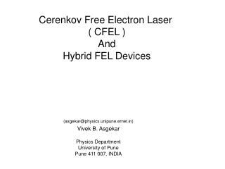Cerenkov Free Electron Laser  ( CFEL ) And Hybrid FEL Devices