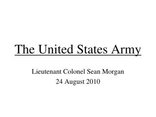 The United States Army