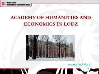 ACADEMY OF HUMANITIES AND ECONOMICS IN LODZ