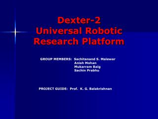 Dexter-2 Universal Robotic Research Platform