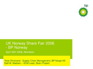 UK Norway Share Fair 2006 - BP Norway April 20th 2006, Aberdeen