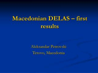 Macedonian DELAS – first results