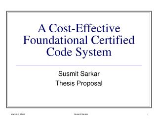 A Cost-Effective Foundational Certified Code System