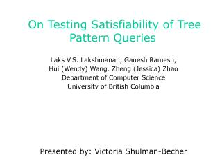 On Testing Satisfiability of Tree Pattern Queries