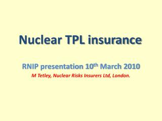 Nuclear TPL insurance