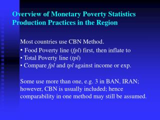 Overview of Monetary Poverty Statistics Production Practices in the Region