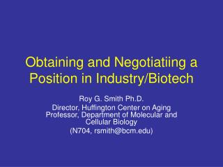 Obtaining and Negotiatiing a Position in Industry/Biotech