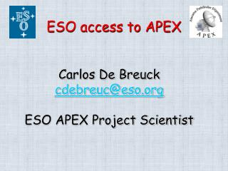 ESO access to APEX