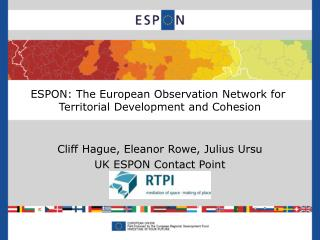 ESPON: The European Observation Network for  Territorial Development and Cohesion