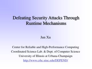 Defeating Security Attacks Through Runtime Mechanisms