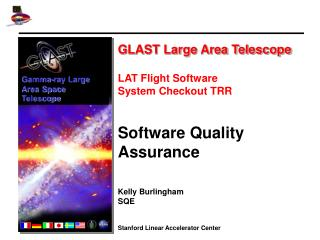 GLAST Large Area Telescope LAT Flight Software  System Checkout TRR Software Quality Assurance