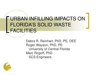 URBAN INFILLING IMPACTS ON FLORIDA'S SOLID WASTE FACILITIES