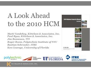 A Look Ahead  to the 2010 HCM