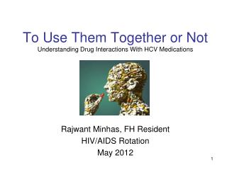 To Use Them Together or Not Understanding Drug Interactions With HCV Medications