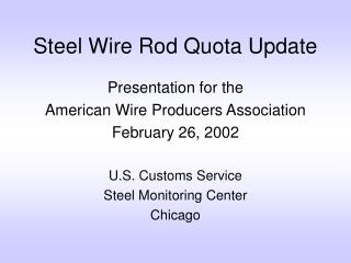 Steel Wire Rod Quota Update