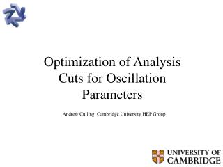 Optimization of Analysis Cuts for Oscillation Parameters