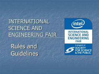 INTERNATIONAL SCIENCE AND ENGINEERING FAIR
