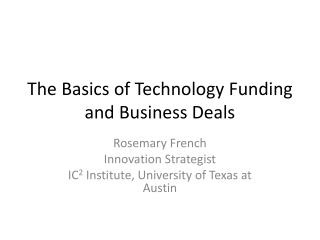 The Basics of Technology Funding and Business Deals
