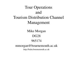 Tour Operations  and  Tourism Distribution Channel Management