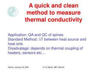 A quick and clean method to measure thermal conductivity