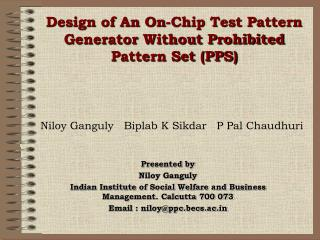 Design of An On-Chip Test Pattern Generator Without Prohibited Pattern Set (PPS)