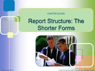 Report Structure: The Shorter Forms