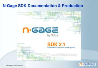 N-Gage SDK Documentation & Production