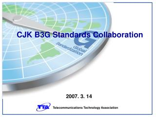 CJK B3G Standards Collaboration