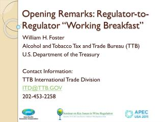 "Opening Remarks: Regulator-to-Regulator ""Working Breakfast"""