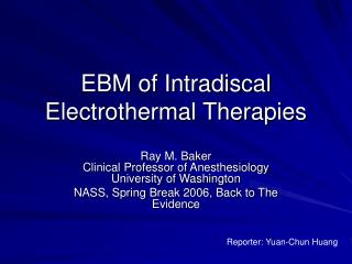 EBM of Intradiscal Electrothermal Therapies