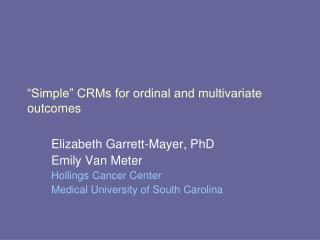 """Simple"" CRMs for ordinal and multivariate outcomes"