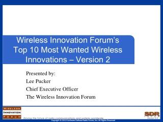 Wireless Innovation Forum's Top 10 Most Wanted Wireless Innovations – Version 2