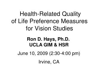 Health-Related Quality of Life Preference Measures  for Vision Studies